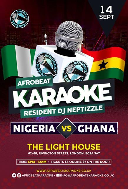 Afrobeat Karaoke 'Nigeria Vs Ghana' Best of both hits